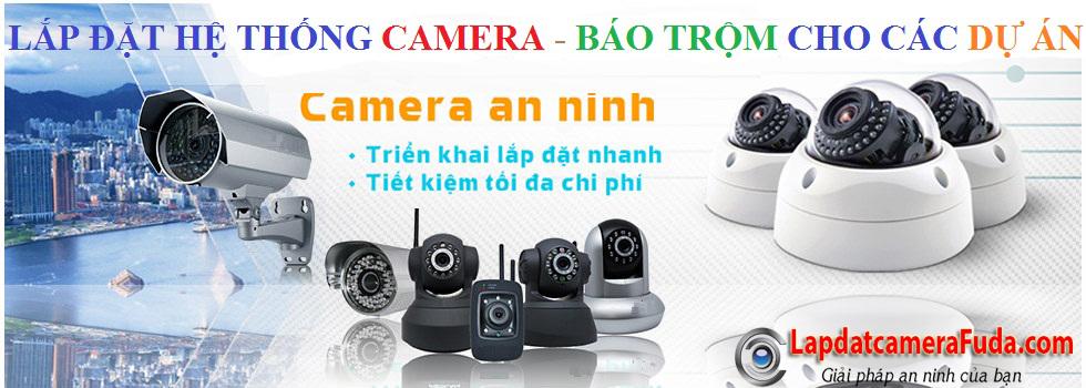 Công ty Camera Fuda chuyên lắp đặt camera quan sát chính hãng